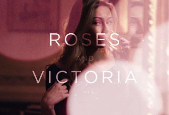 #RosesAndVictoria